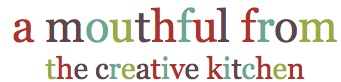 a mouthful from the creative kitchen logo